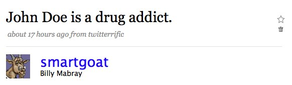 Fake tweet: John Doe is a drug addict.